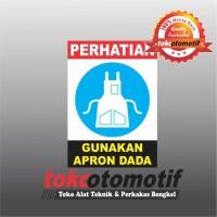 Sticker Safety Sign K3 Gunakan Apron Dada