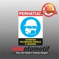 Sticker Safety Sign K3 Gunakan Pelindung Kepala & Masker