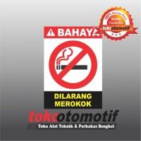 Sticker Safety Sign K3 Dilarang Merokok