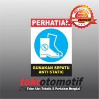 Sticker Safety Sign K3 Gunakan Sepatu Anti Static