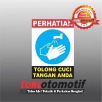 Sticker Safety Sign K3 Cuci Tangan Anda