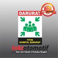 Sticker Safety Sign K3 Titik Kumpul Darurat