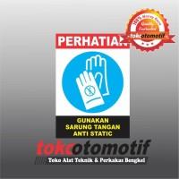 Sticker Safety Sign K3 Gunakan Sarung Tangan Anti Static