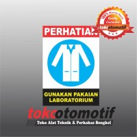 Sticker Safety Sign K3 Gunakan Pakaian Laboratorium