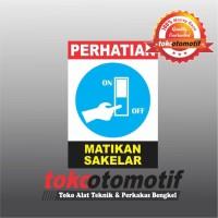 Sticker Safety Sign K3 Matikan Sakelar