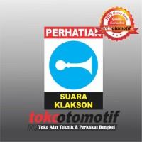 Sticker Safety Sign K3 Suara Klakson