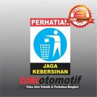 Sticker Safety Sign K3 Jaga Kebersihan