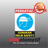 Sticker Safety Sign K3 Gunakan Helm Safety