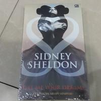 Novel Tell Me Your Dreams (Ceritakan Mimpi-mimpimu) - Sidney Sheldon
