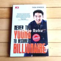 Never Too Young to Become a Billionaire oleh Yasa Paramita Singgih