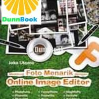 Membuat Foto Menarik dengan Online Image Editor - ORIGINAL