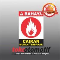 Sticker Safety Sign K3 Cairan Mudah Terbakar