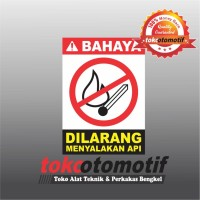 Sticker Safety Sign K3 Dilarang Menyalakan Api
