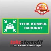 Sticker Safety Sign K3 Tanda Arah Titik Kumpul Darurat