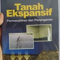 Buku Teknik Sipil Tanah Ekspansif: Permasalahan dan Penanganan-Hary C