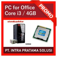 PC Core i3 + 4GB RAM (Best Value For Office Needs)