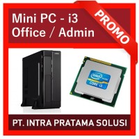 Mini PC Core i3 - For Office / Administration Needs