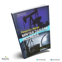 Buku Kita - Pengantar Hukum Minyak dan Gas Indonesia