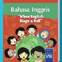 Buku Bahasa Inggris SMP kelas 8 kurikulum 2013 Revisi 2017