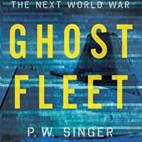 Ghost Fleet - A Novel of the Next World War