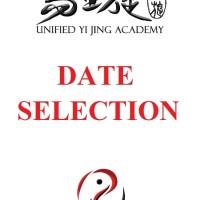 Yi Jing Date Selection Homestudy - Unified Yijing Research (Video)