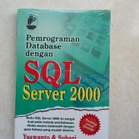 ORIGINAL. PEMROGRAM DATABASE DENGAN SQL SERVER 2000 BUKU KOMPUTER