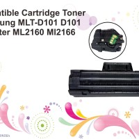 Compatible Cartridge Toner Samsung MLT-D101 D101 Printer ML2160 ML2166