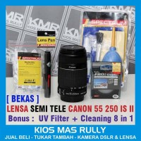 Jual Lensa CANON SEMI TELE 55 250 IS II - Lensa Bekas - Bonus UV & Cleaning Murah