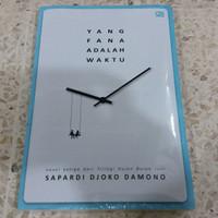 Novel Yang Fana Adalah Waktu (Hujan Bulan Juni #3) - Sapardi Djoko P.
