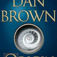 ORIGIN: A NOVEL<br/><br/>by Dan Brown