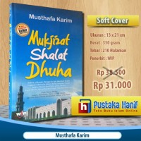 Buku Mukjizat Shalat Dhuha - Fikih & Keutamaannya (Hard Cover)