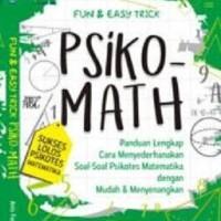 Fun & Easy Trick Psiko-Math Sukses Lolos Psikotes Matematika