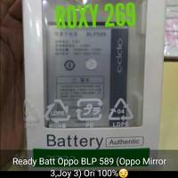 Batre Baterai HP Oppo Mirror3 Joy3 Mirror Joy 3 Original BLP589 Ori