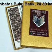 SATU BOX EKSKLUSIF PEMBATAS BUKU BATIK ISI 30 KARTU