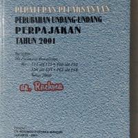 Bekas PERATURAN PELAKSANAAN PERUBAHAN UNDANG-UNDANG PERPAJAKAN Th 2001