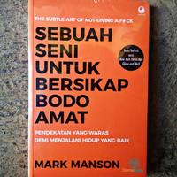 Sebuah Seni untuk Bersikap Bodo Amat - Mark Manson