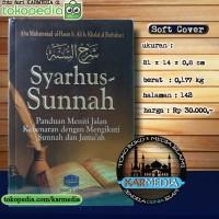 Syarhus Sunnah - Panduan Meniti Jalan Kebenaran - Pustaka At Taqwa