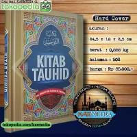 Kitab Tauhid - Dr Shalih bin Fauzan Al Fauzan - Insan Kamil - Karmedia