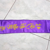 Selempang Sash Sexy Wife To Be