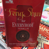 FENGSUI FOR EVERY BODY