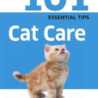 101 Essential Tips - Cat Care ( DK / Tips Perawatan Kucing / eBook )