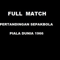 England vs Mexico - Full Pertandingan Piala Dunia 1966