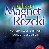 Rahasia Magnet Rezeki (EDISI REVISI)