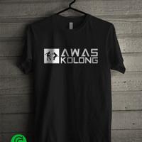 Kaos Awas Kolong