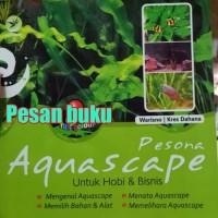 Harga buku pesona aquascape untuk hobi dan bisnis | antitipu.com