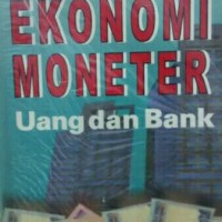Buku Dasar Ekonomi moneter uang dan bank
