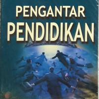 buku pengantar pendidikan. karangan prof Dr. umar tirta
