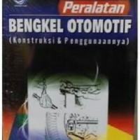 Harga buku peralatan bengkel otomotif konstruksi dan penggunaannya zevy | WIKIPRICE INDONESIA