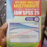 APLIKASI ANALISIS MULTIVARIETE DENGAN PROGRAM IBM SPSS 25 EDISI 9+CD