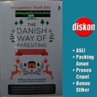 The Danish Way Of Parenting - Jessica Joelle Alexander - Iben Dissing